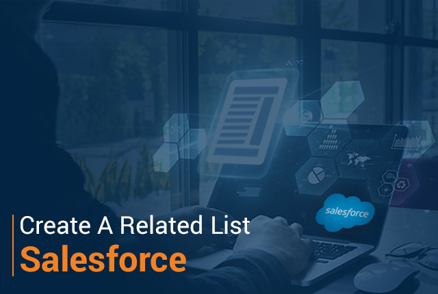 How Do You Make a Related List Visible in Salesforce?