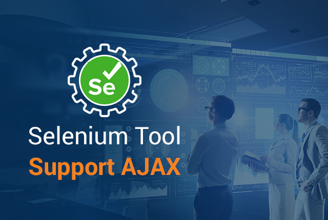 How Does Selenium Tool Support Ajax?