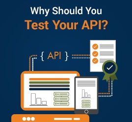 Why Should You Test Your API? (Infographic)