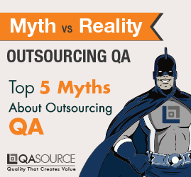 Myth vs. Reality: Outsourcing QA (Infographic)