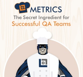 Metrics: The Secret Ingredient for Successful QA Teams (Infographic)
